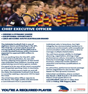 The Adelaide Football Club is seeking a new CEO.